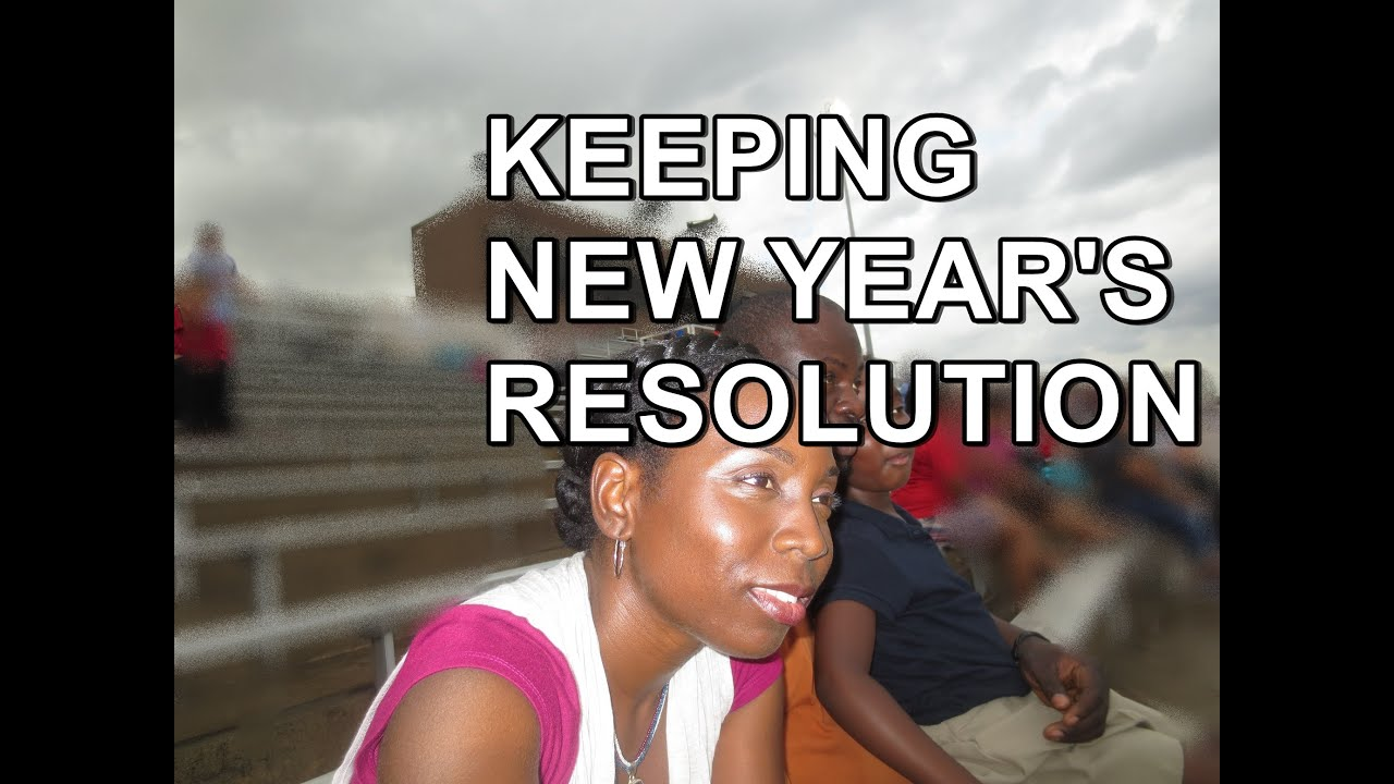 How to Keep New Year's Resolutions - YouTube