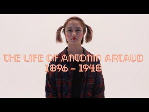 The Life of Antonin Artaud