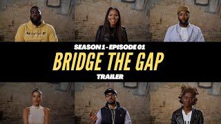 MEN VS WOMEN  OFFICIAL TRAILER  Bridge The Gap Episode 1
