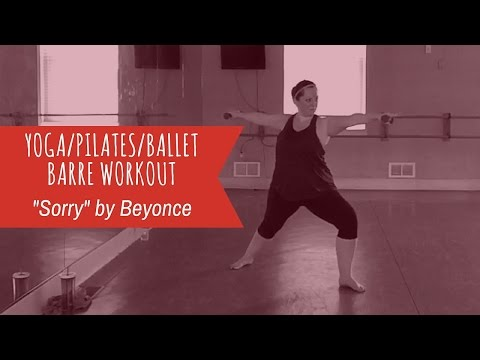 Barre Less Workout Sorry By Beyonce Fusion Of Ballet Yoga Pilates Fitness Youtube