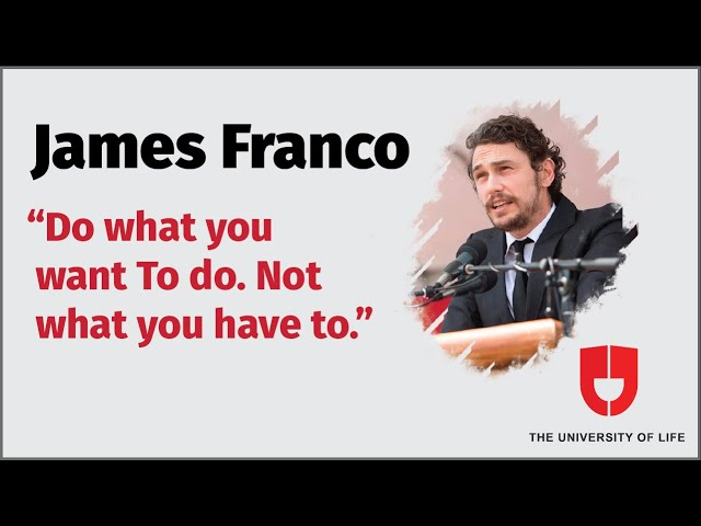 James Franco Commencement Speech At Cornell University(Highlights)—The University Of Life