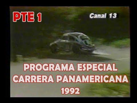 Carrera Panamericana 1992 Programa Especial - Parte 1 de 2