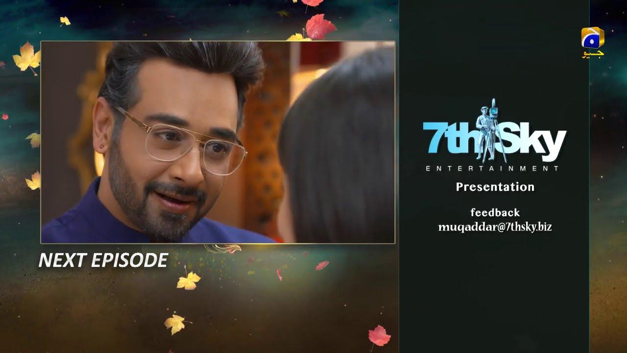 Muqaddar - Episode 33 Teaser - 21st September 2020 - HAR PAL GEO
