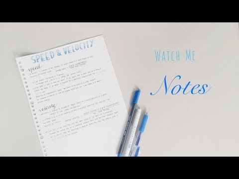 Watch me writing my notes! How I write my notes