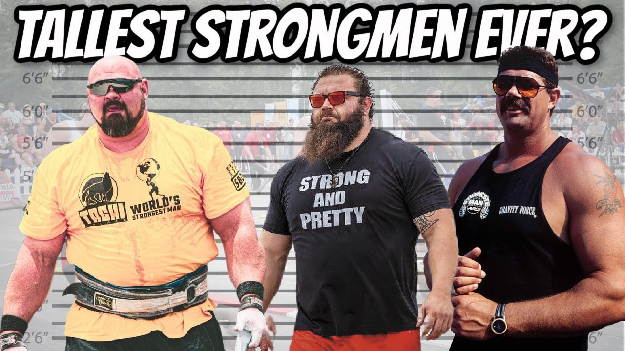 The World's Tallest Strongmen