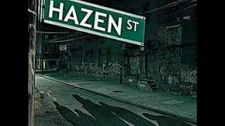 Watch Hazen Street Written video