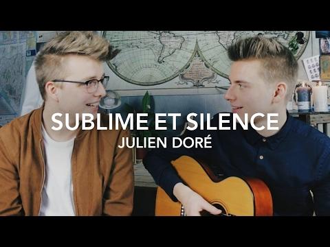 Sublime Et Silence - Julien Doré - Cover [SESSION LIVE]