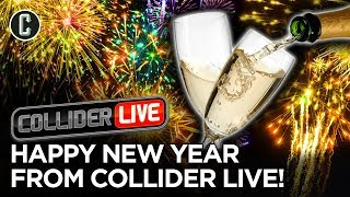 Happy New Year from Collider Live! - Collider Live #290