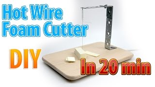 DIY Hot Wire Foam Cutter for handicraft in 20 minutes