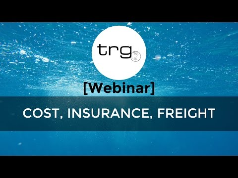 [Webinar] Cost Insurance Freight (CIF): What Importers Need to Know