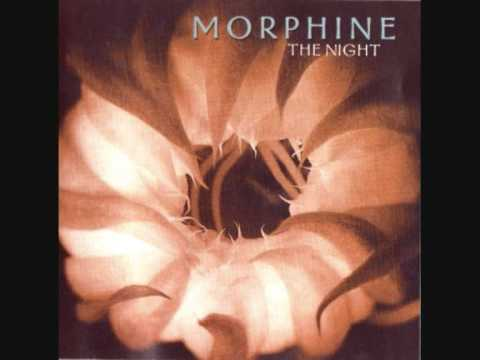 Morphine A good woman is hard to find