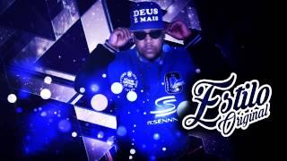 MC Senna - Estilo Original (DJ Jhow e DJ Fernano Sena) 2015
