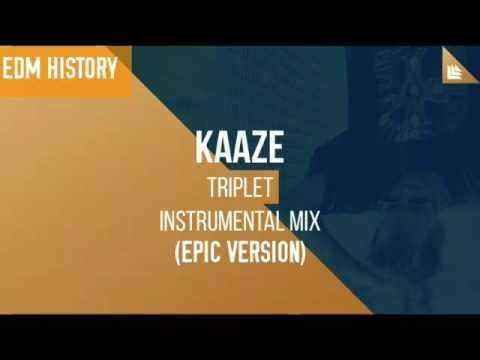 KAAZE - Triplet (Epic Version)