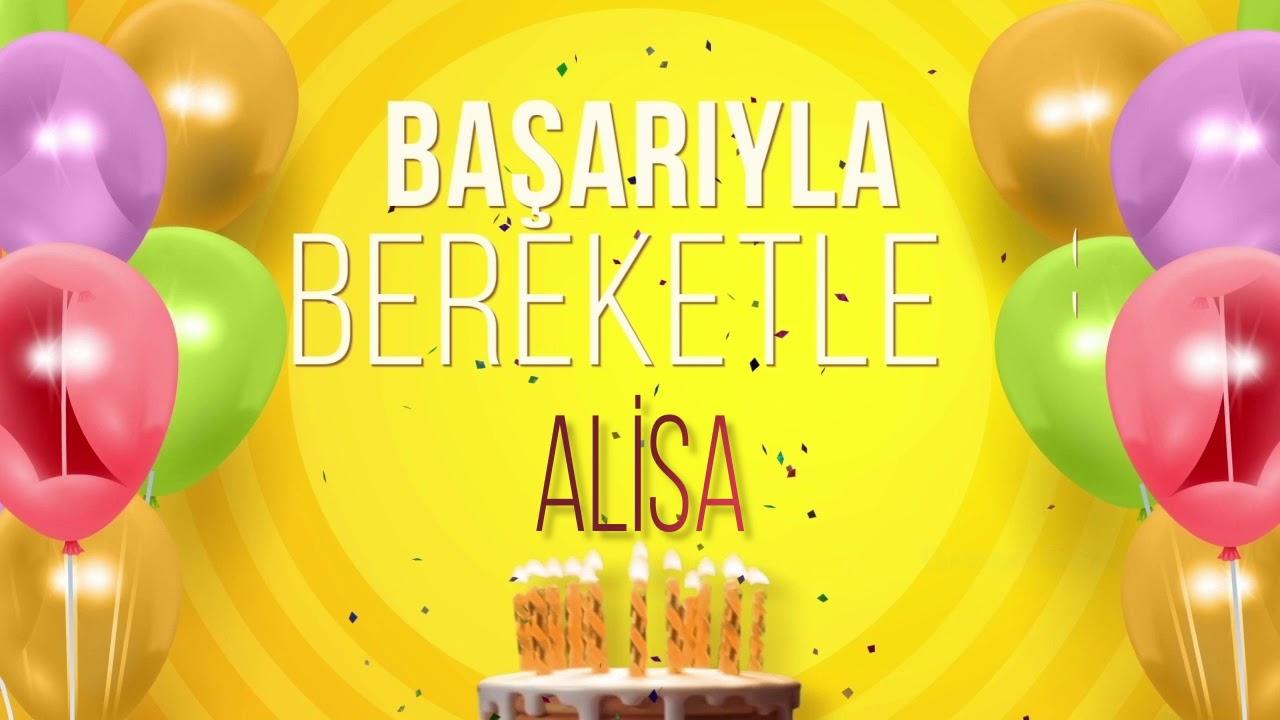 İyi ki doğdun ALİSA- İsme Özel Doğum Günü Şarkısı