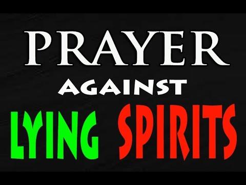 PRAYER AGAINST LYING SPIRITS
