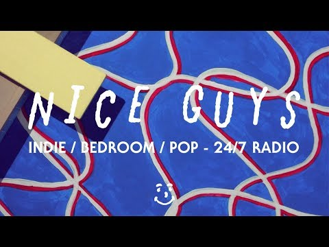 Indie / Bedroom / Pop / Surf Rock - 24/7 Radio - Nice Guys Chill FM