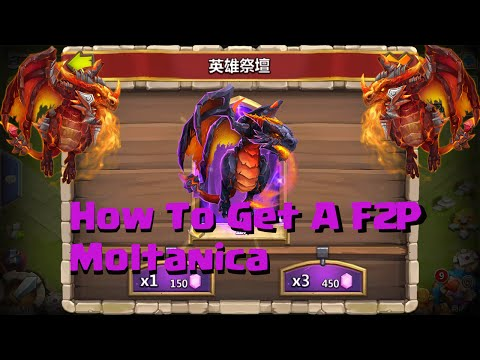Castle Clash Top 3 Ways To Get A F2P Moltanica