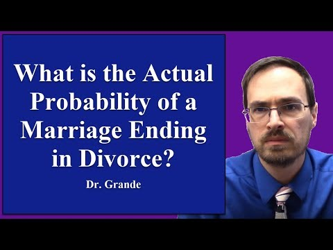What Is The Actual Probability That A Marriage Will End In Divorce?