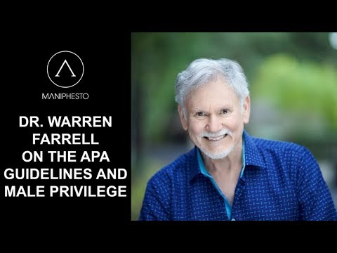 Dr. Warren Farrell on Male Privilege and APA's Masculinity Guidelines