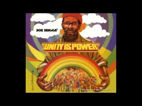 Joe Higgs Unity is Power  Full Album