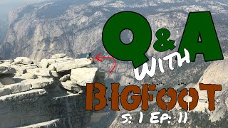 Q&A S:1 Ep:11 (Slackpacking Half Dome)