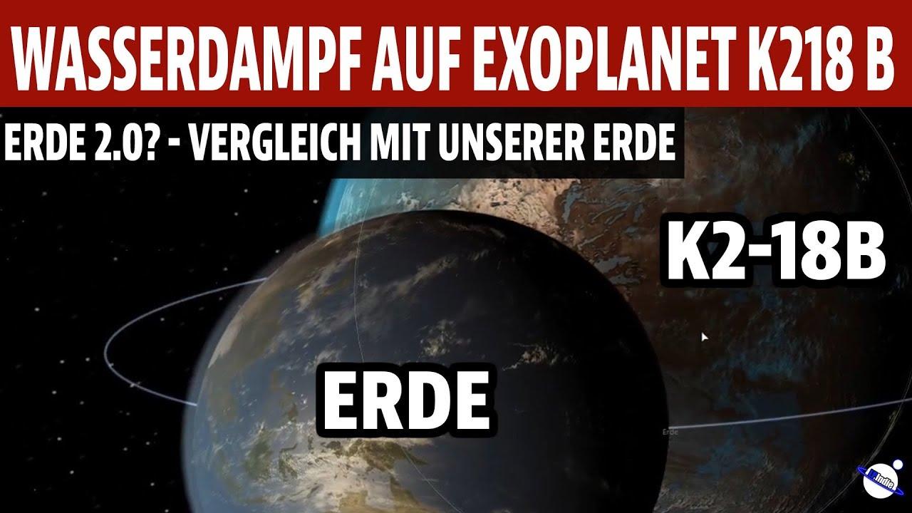 Wasserdampf auf Exoplanet K2-18b - Erde 2.0? - Vergleich mit unserer Erde