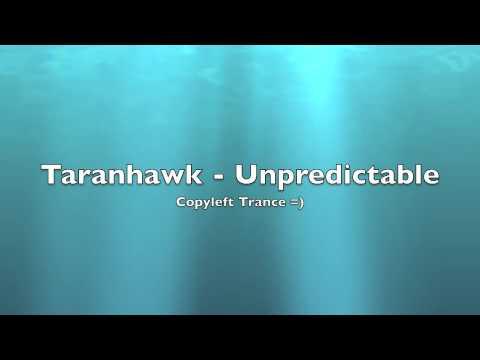 [Copyleft Trance] Taranhawk - Unpredictable