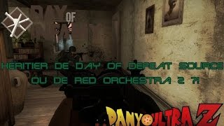 Day of Infamy: Héritier de Day of Defeat Source ou de Red Orchestra 2 ?!