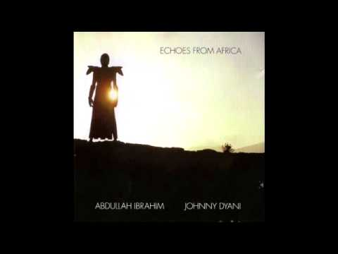 Abdullah Ibrahim & Johnny Dyani ‎- Echoes From Africa [Full Album]