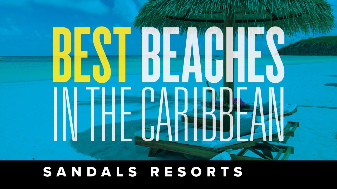 The Best Beaches in the Caribbean and the World