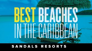 The Best Beaches in the Caribbean and the World | ...