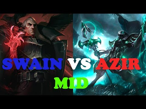 SWAIN VS AZIR MID  - Swain GamePlay S8 RANKED -Swain MID - League of Legends