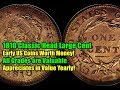 Must Have Classic Coin - 1810 Classic Head Large Cent - Appreciates in Value Yearly!