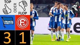 Hertha BSC - Fortuna Düsseldorf 3:1 | Top oder Flop?