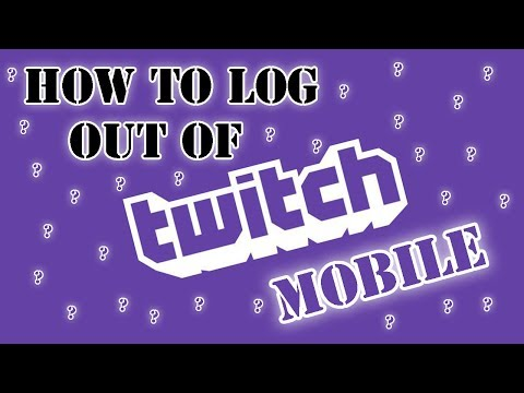 How To Logout/switch Accounts On Twitch Mobile