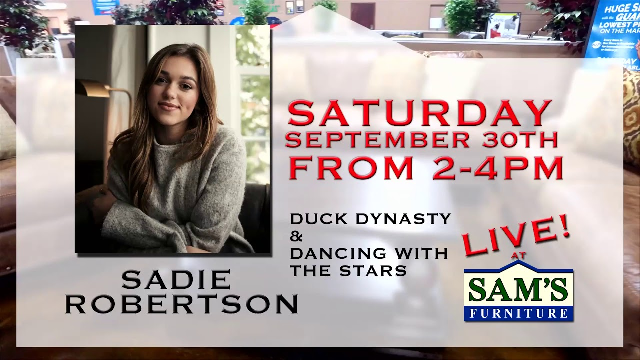 Sadie Robertson Is At Samu0027s Furniture Commercial