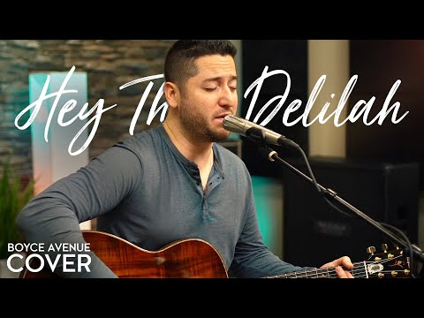 Hey There Delilah  - Plain White T&39;s Boyce Avenue acoustic cover on Spotify & Apple