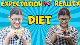 People on Diet : Expectation VS Reality | SAMREEN ALI