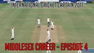 International Cricket Captain 2011 - Middlesex - Episode 4