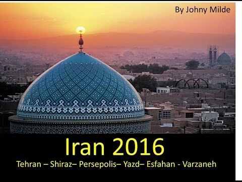Iran expedition 2016 ✈ by Johny Milde (Tehran - Shiraz - Yazd - Esfahan)