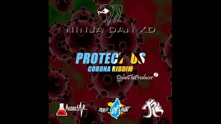 "Ninja Dan - Protect Us (Corona Riddim) ""2020 Release"""