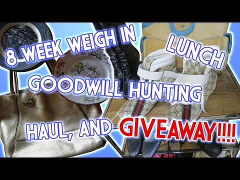 8 WEEK WEIGH IN, LUNCH, GOODWILL HUNTING, HAUL, AND GIVEAWAY!!!!