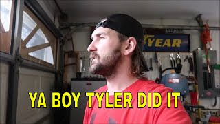 TYLER DID IT