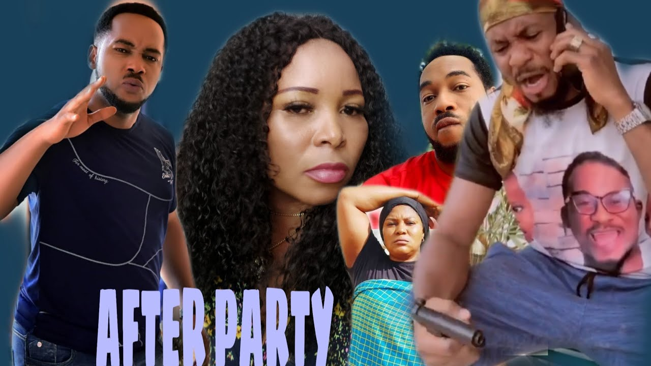 Download AFTER PARTY  Part 3 NONSO DIOBI VS JNR POPE Nigeria 2021 TRENDING Movies  Nollywood ACTORS AT WAR