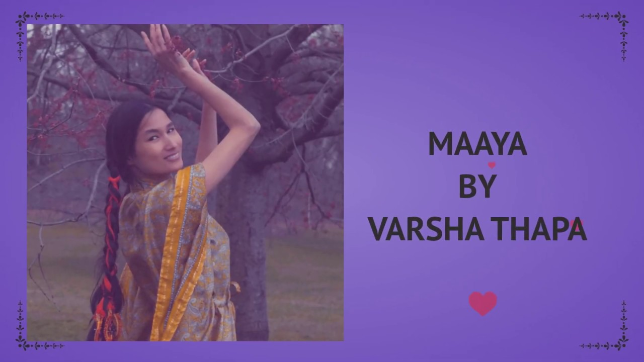 Download Varsha Thapa - Maaya (Official Lyrical Video)