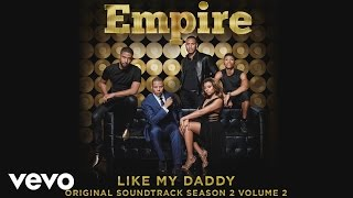 Empire Cast - Like My Daddy (Audio) ft. Jussie Smollett