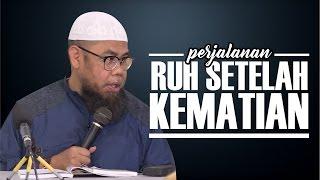 Video Perjalanan Ruh Setelah Kematian - Ustadz Zainal Abidin Syamsuddin, Lc download MP3, 3GP, MP4, WEBM, AVI, FLV Agustus 2018