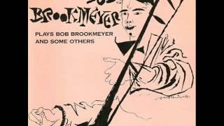 Bob Brookmeyer Quartet - He Ain