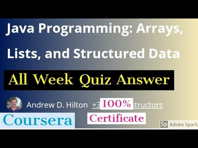 Java Programming Arrays Lists And Structured Data All Week Quiz Answer Java Programming Answer Youtube