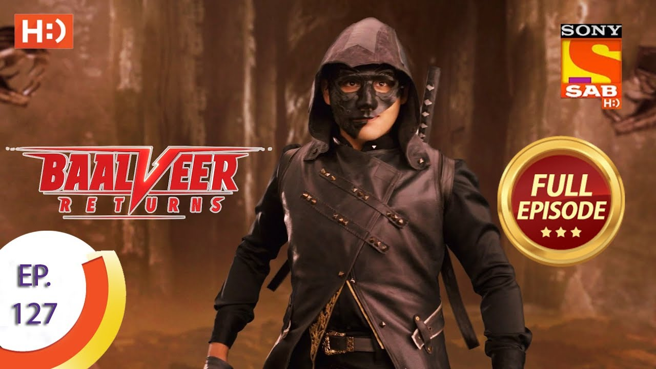 Download Baalveer Returns - Ep 127 - Full Episode - 4th March 2020